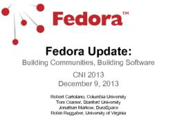 thumnail for 2013-12_CNI_Fedora_Update-Building_Community_Building_Software.pdf