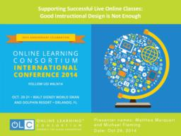 thumnail for Marquart_and_Fleming_Online_Learning_Consortium_presentation_Supporting_Successful_Live_Online_Classes_October_2014.pdf