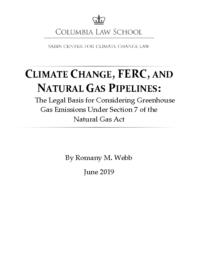 thumnail for Webb 2019-06 Climate Change, FERC, and Natural Gas Pipelines.pdf