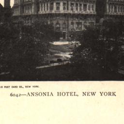 Ansonia Hotel, New York.