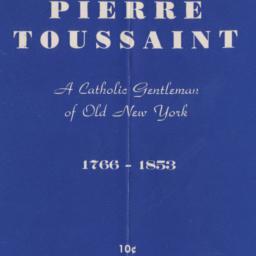 Pierre Toussaint: A Catholi...
