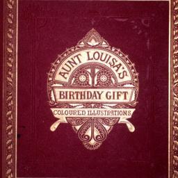 Aunt Louisa's Birthday Gift...
