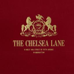 The     Chelsea Lane, 16 W....